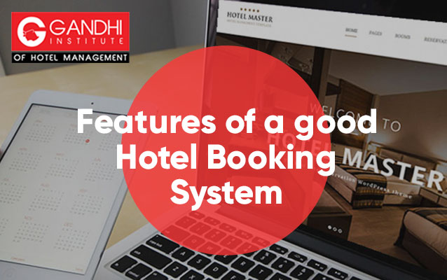 Features of a good Hotel Booking System